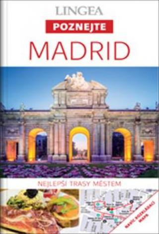 Madrid -- Nejlepší trasy městem [Mapa knižní]